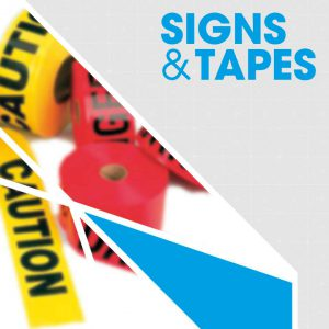 Signs & Tapes